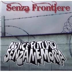 Senza Frontiere  -  Non C'E' Futoko Senza Memoria  (CD)