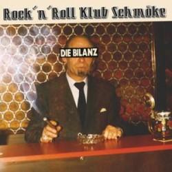 Die Bilanz - Rock'n'Roll Klub Schmüke (LP)