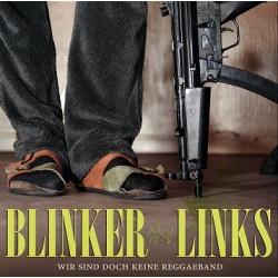 Blinker Links  -  Wir sind doch keine Reggaeband  (CD)