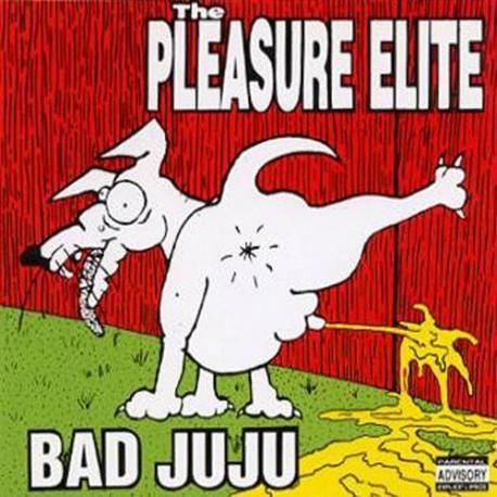 The Pleasure Elite - Bad JuJu    (CD)