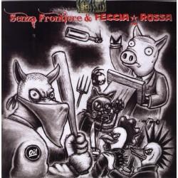 """Senza Frontiere / Feccia Rossa  -  Split EP    (7"""")"""