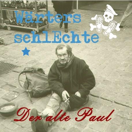 """Wärters Schlechte -  Der alte Paul (7"""")"""