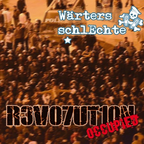 Wärters Schlechte - Revolution occupied  (CD)