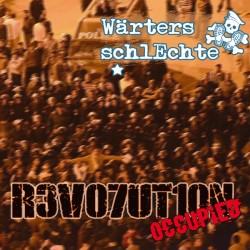Wärters Schlechte - Revolution occupied  (LP)