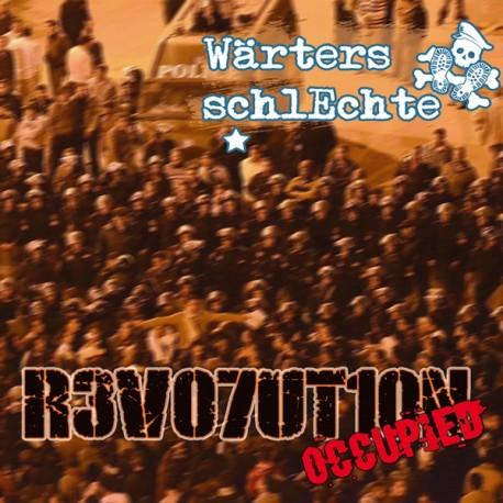 Wärters Schlechte - Revolution occupied  (LP))