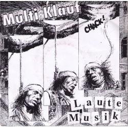 Multi Klauf - Laute Musik   (7'')