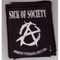 Sick of Society - Batch 1