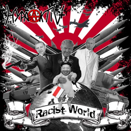 HypaAktiv+ - Racist World  (LP)