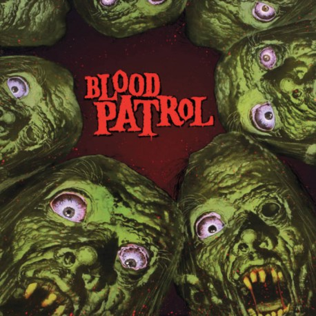 Blood Patrol - From beyond and below  (LP)