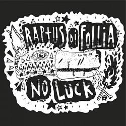 Raptus di Follia - No Luck  (EP)
