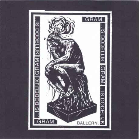 """Is Dodelijk / .Gram. - Split-EP  (7"""")"""