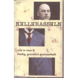 Kellerasseln - Fleißig, gründlich, gewissenhaft / Live in Jena (MC)