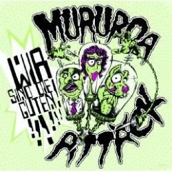 Mururoa Attäck  -  Wir sind die Guten  (LP+CD)