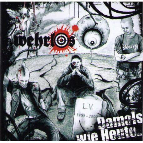 Wehrlos  -  Damals wie heute...hassenswerte Welt   (CD)