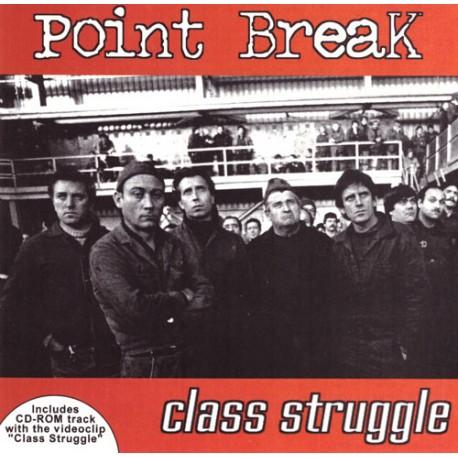 Point Break - Class Struggle  (CD)