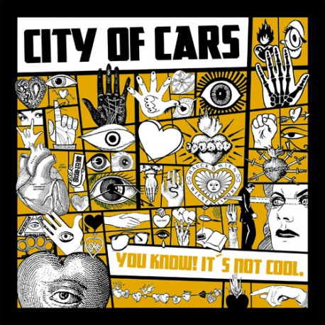City of Cars - You Know! Itüs Not Cool  (LP)