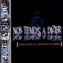 Wärters Schlechte  -  Nos Temos A Dizer   (LP)
